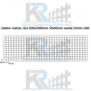 Gabion matrac rács 600x2000mm 50x60mm osztás D3mm zöld