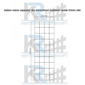 Gabion matrac szeparátor rács 600x200mm 50x60mm osztás D3mm zöld